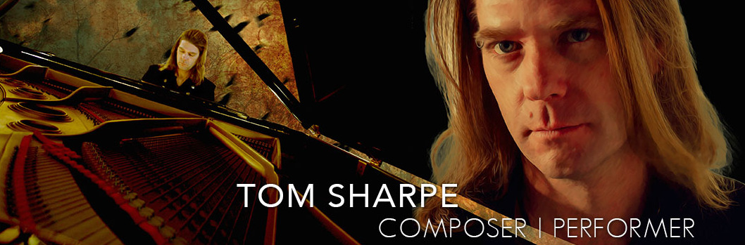 Tom Sharpe | Composer | Performer